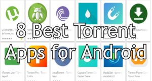 8 Best Torrent Apps for Android New