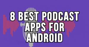8 Best Podcast Apps for Android