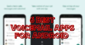 6 Best Voicemail Apps for Android