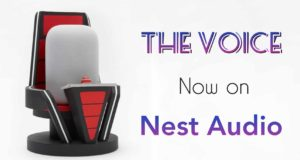 Google Partners With NBC's The Voice And Brings It to Nest Audio