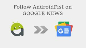 Follow AndroidFist on Google News