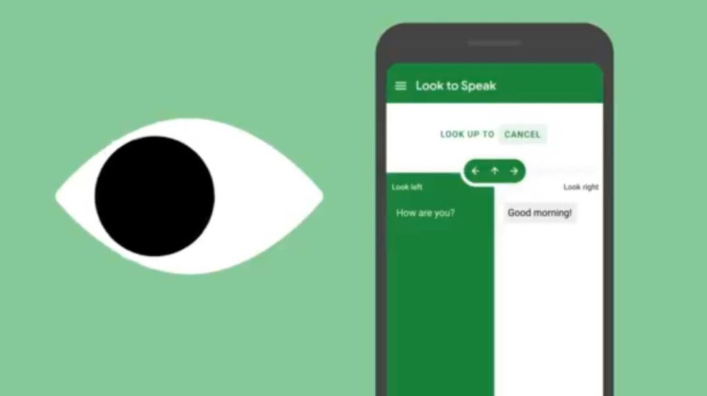 Google Launches New Look To Speak App To Let Users Communicate With Their Eyes